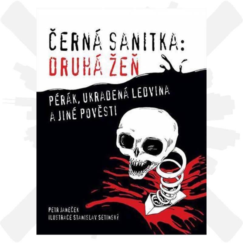 Černá sanitka druhá žeň pérák ukradená ledvina a jiné pověsti Petr Janeček