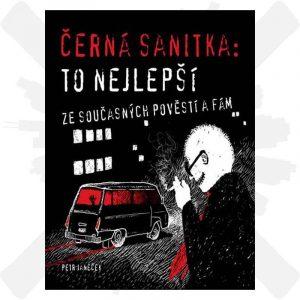 Černá sanitka to nejlepší ze současných pověstí a fám Petr Janeček