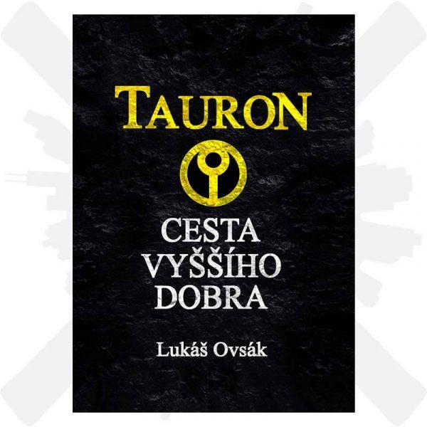 Tauron cesta vyššího dobra kniha etheral lukáš ovsák