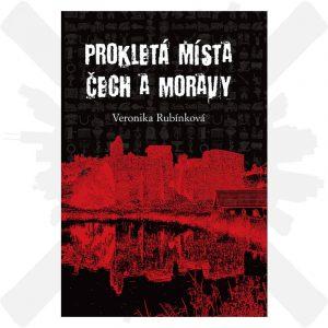 kniha Prokletá místa čech a moravy - Rubínková Veronika